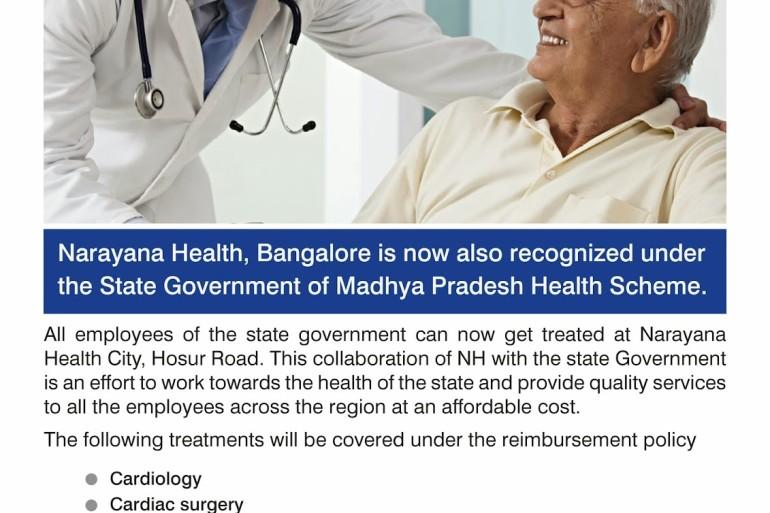 Narayana Health City,Bangalore, now recognized under the Madhya Pradesh Govt. Health Scheme.