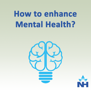 How to enhance mental Health