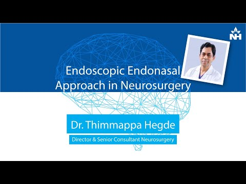 Endoscopic Endonasal Approach in Neurosurgery | Dr. Thimappa Hegde