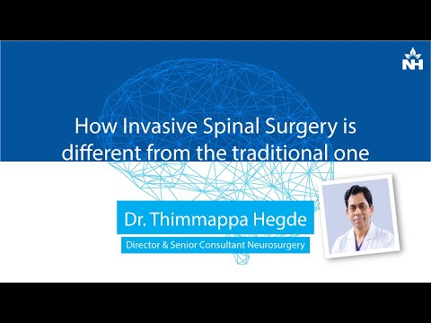 How Invasive Spinal Surgery is different from the traditional one | Dr. Thimappa Hegde