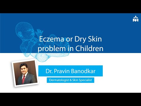 Eczema or Dry Skin in Children | Dr. Pravin Banodkar
