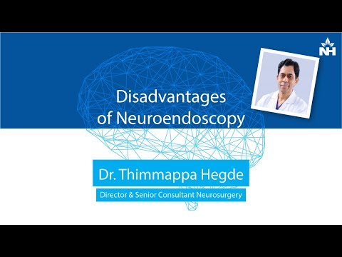 Disadvantages of Neuroendoscopy | Dr. Thimappa Hegde
