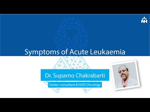Acute Leukemia: Causes & treatment | Dr Suparno Chakrabarti