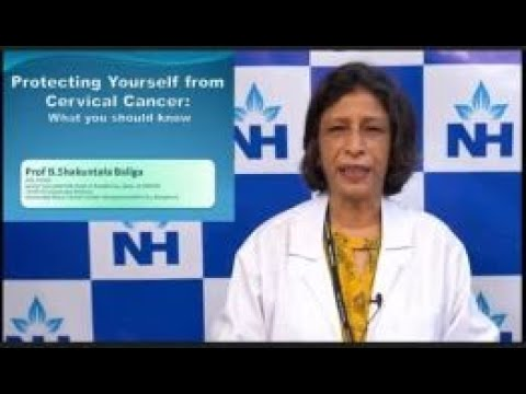Protecting Yourself from Cervical Cancer: What you should know | Prof. B. Shakuntala Baliga