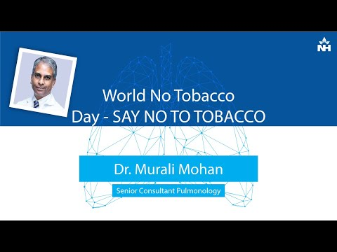 Staying Aware from Tobacco Products for Good Health | Dr. Murli Mohan