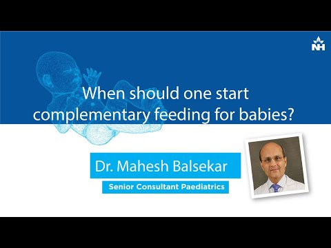 When should one start complementary feeding for babies? | Dr. Mahesh Balsekar & Dr.Bela