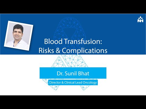 Blood Transfusion: Risks & Complications | Dr. Sunil Bhat