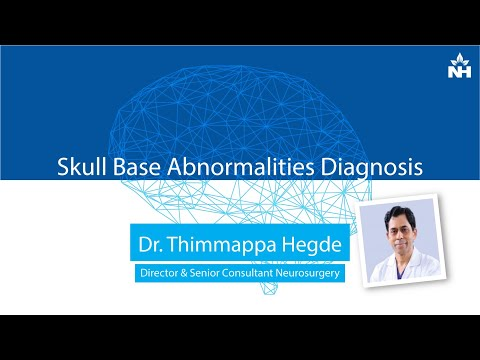 Skull Base Abnormalities Diagnosis | Dr. Thimappa Hegde
