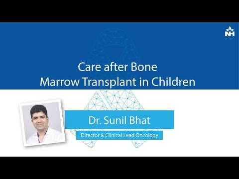 Tips about Post-Bone Marrow Transplant Care in Children | Dr. Sunil Bhat
