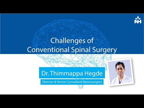 Challenges of Conventional Spinal Surgery | Dr. Thimappa Hegde