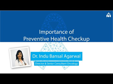 Importance of Preventive Health Checkup | Dr. Indu Bansal Agarwal