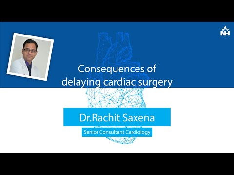 What Happens if Patient Delays the Cardiac Surgery? | Dr. Rachit Saxena ( Hindi )
