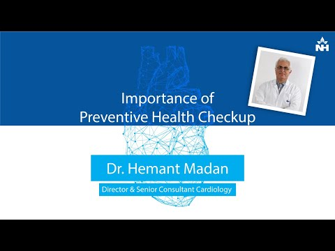 Importance of Preventive Health Checkup | Dr. Hemant Madan