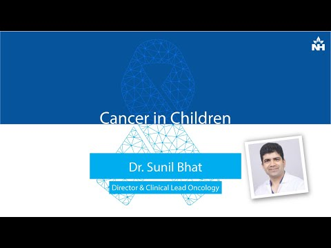 Cancer in Children | Dr. Sunil Bhat