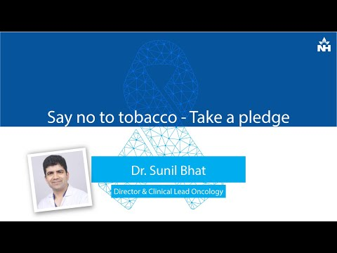 Say no to tobacco - Take a pledge | Dr. Sunil Bhat