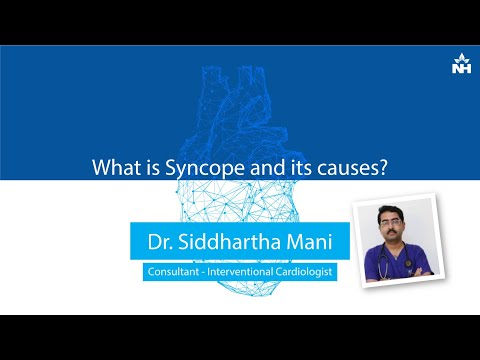 What is Syncope and its causes?   Dr. Siddhartha Mani (English)