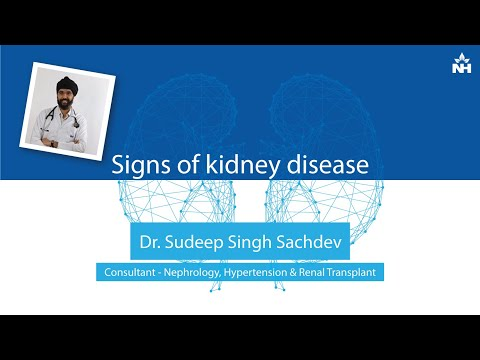 Kidney Disease and its early signs | Dr.Sudeep Singh Sachdeva