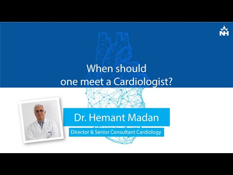 When should one meet a Cardiologist? | Dr. Hemant Madan