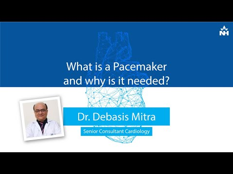 What is the Need of Pacemaker in Patients with Cardiac Disease? | Dr. Debasis Mitra
