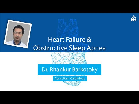 Discussing Heart Failure and Obstructive Sleep Apnea | Dr. Ritankur Barkotoky