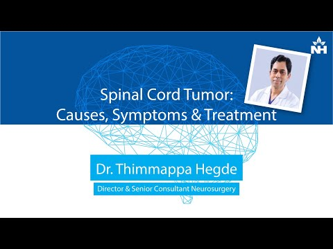 Spinal Cord Tumor - Causes, Symptoms & Treatment | Dr. Thimappa Hegde
