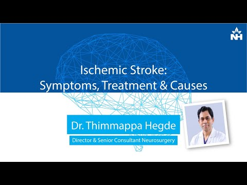 Ischemic Stroke: Symptoms, Treatment & Causes | Dr. Thimappa Hegde