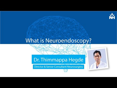 What is Neuroendoscopy? | Dr. Thimappa Hegde