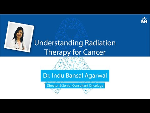 Understanding Radiation Therapy for Cancer | Dr. Indu Bansal Agarwal
