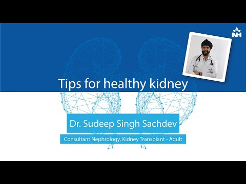 How to Prevent Kidney Disorders | Tips for Healthy Kidney | Dr. Sudeep Singh Sachdeva