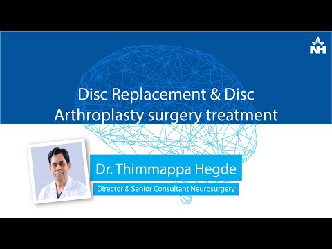 Disc Replacement & Disc Arthroplasty surgery treatment | Dr. Thimappa Hegde